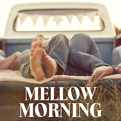 Mellow Morning
